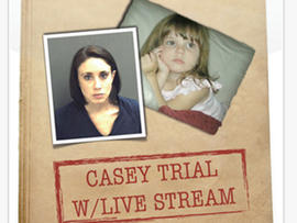 Watch the Casey Anthony trial live on your iPhone