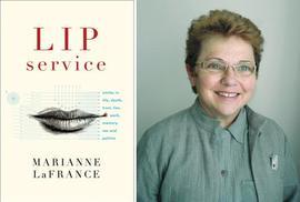 Marianne LaFrance, Lip Service