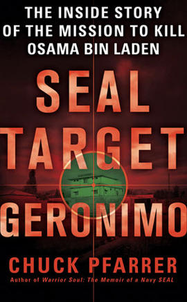 """Cover of former Navy SEAL Chuck Pfarrer's book """"SEAL Target Geronimo,"""" published by St. Martin's Press"""