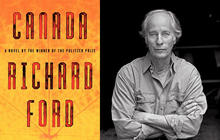 "Richard Ford on how Canada inspired ""Canada"""
