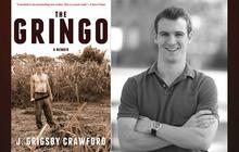 """The Gringo: A Memoir"" by J. Grigsby Crawford"