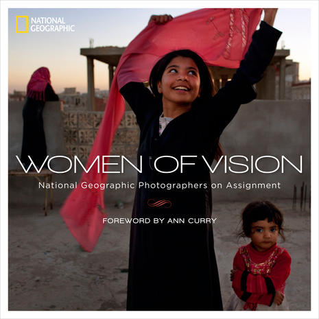 Women of Vision: National Geographic photographers