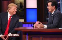 "Stephen Colbert: Donald Trump is ""my old character with $10 billion"""