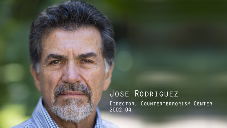 Jose Rodriguez, Counterterrorism Center Director, 2002-04