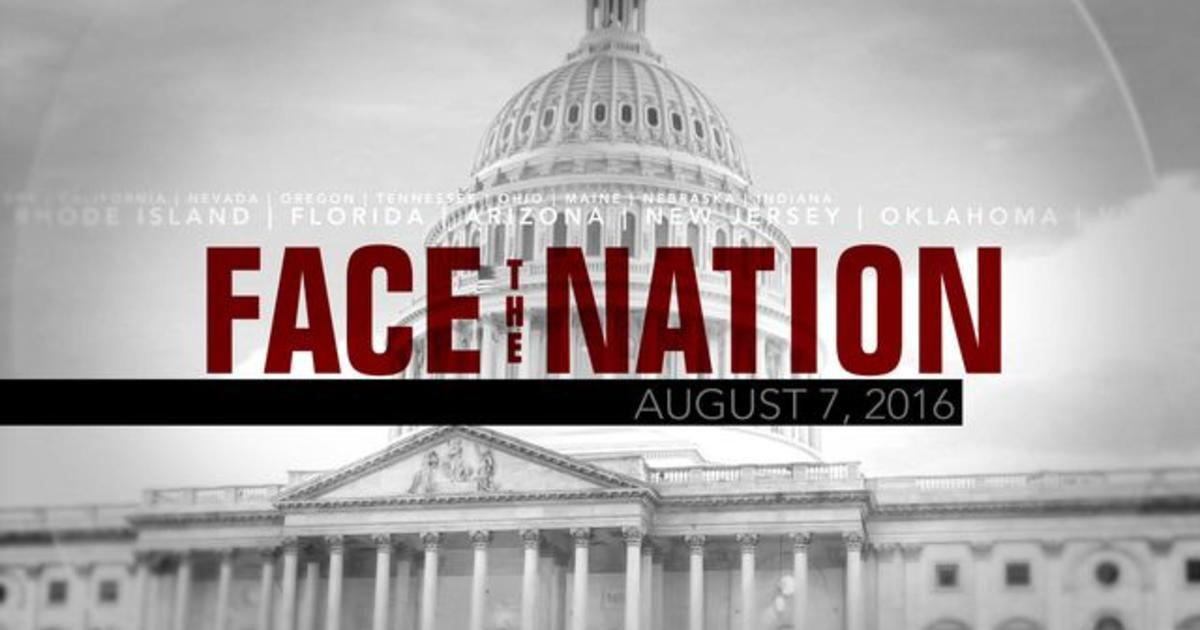 Open: This is Face the Nation, August 7