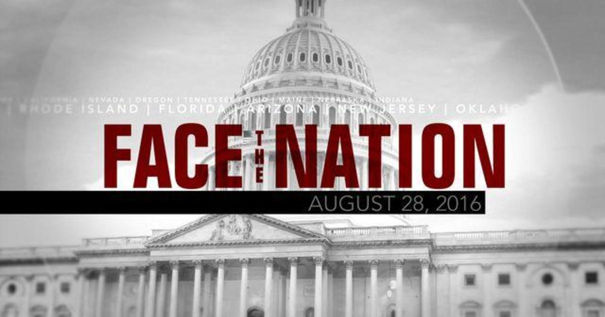 Open: This is Face the Nation, August 28