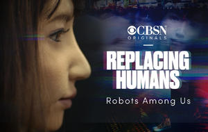 Replacing Humans | Robots Among Us