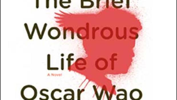 "The Brief Wondrous Life Of Oscar Wuo"" by Junot Diaz"