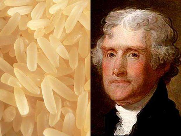 Thomas Jefferson Rice Smuggler Famous Food Es Roaches And Erflies Pictures Cbs News