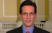 "Cantor: ""Most Americans Don't Like the Health Care Bill"""