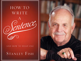 Stanley Fish, How to Write a Sentence