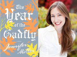 The Year of the Gadfly, Jennifer Miller