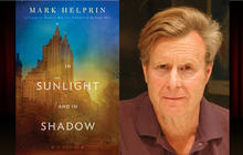 """""""In Sunlight and in Shadow"""" by Mark Helprin"""