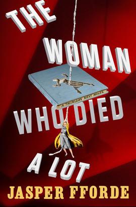 The Woman Who Died a Lot, Jasper Fforde