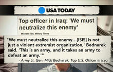 "Top U.S. commander in Iraq: ""We must neutralize this enemy"""