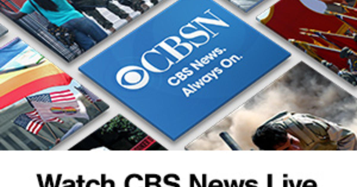 CBSN - Live news and live news stream, 24/7 - CBS News