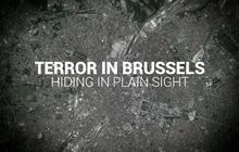 Terror in Brussels: Hiding in Plain Sight