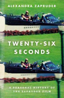 twenty-six-seconds-zapruder-book-cover-twelve.jpg