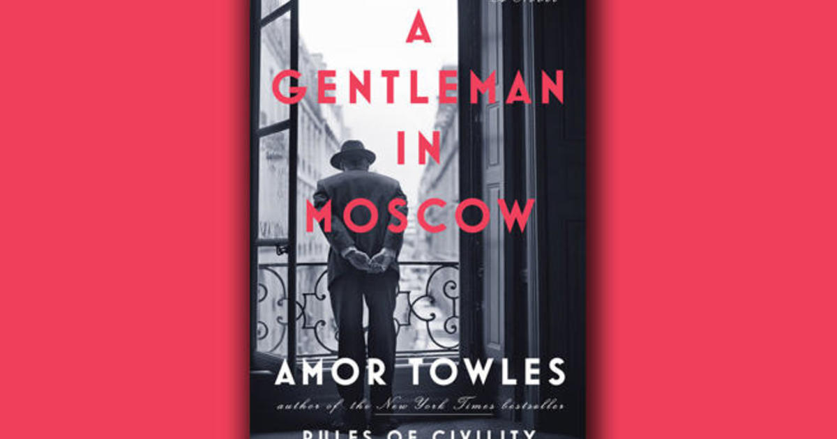 """Book excerpt: """"A Gentleman in Moscow"""" by Amor Towles"""