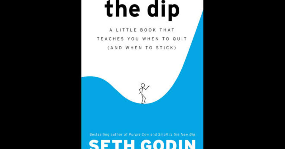 """Excerpt: Seth Godin's """"The Dip,"""" on the benefit of """"strategic quitting"""""""