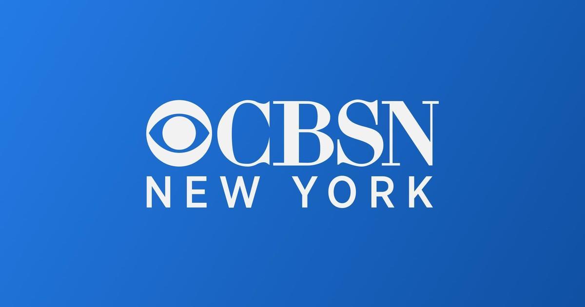 CBSN NEW YORK Live Broadcast - CBS New York - Breaking News