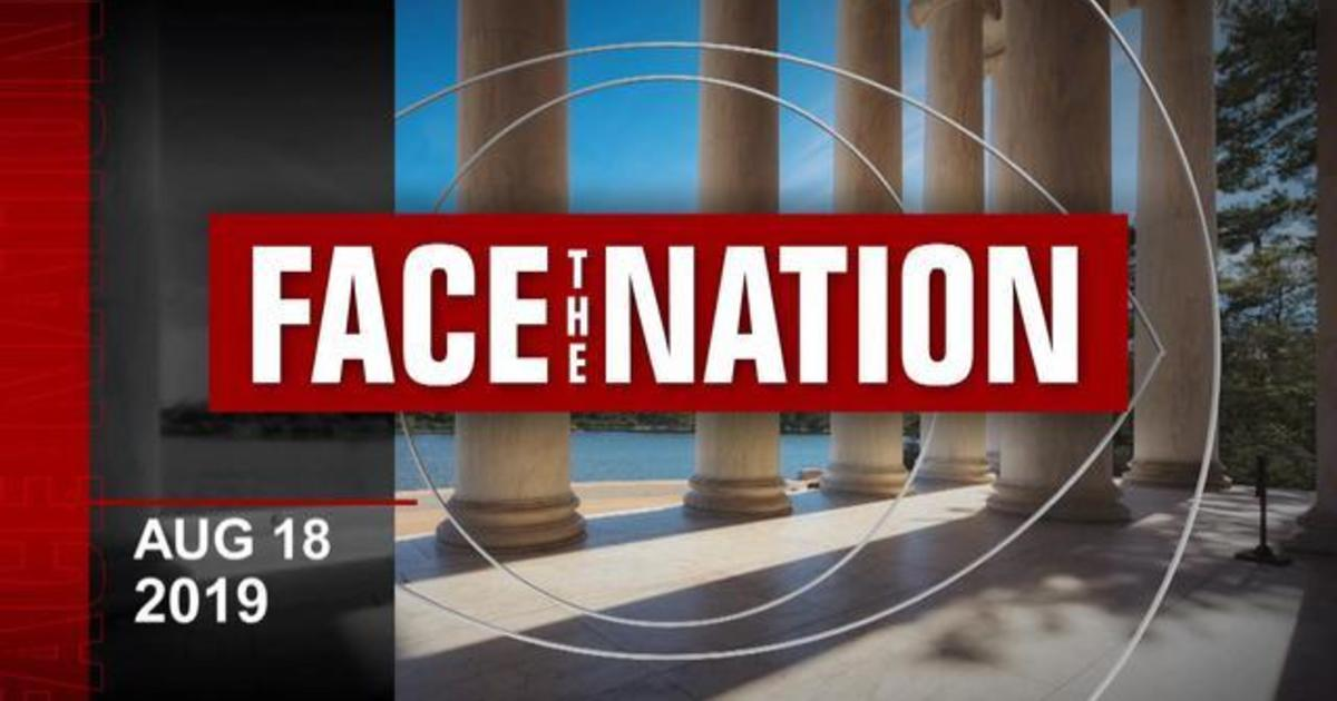 """Open: This is """"Face the Nation,"""" August 18"""