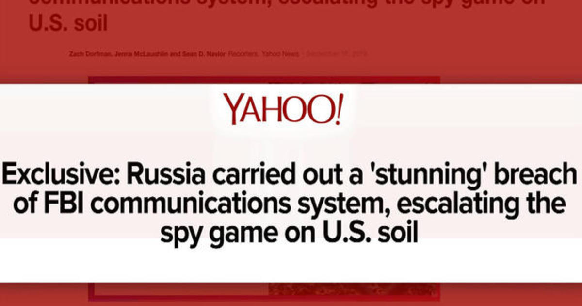 Yahoo News: Russian spies infiltrated FBI from U.S. soil, long before 2016 election