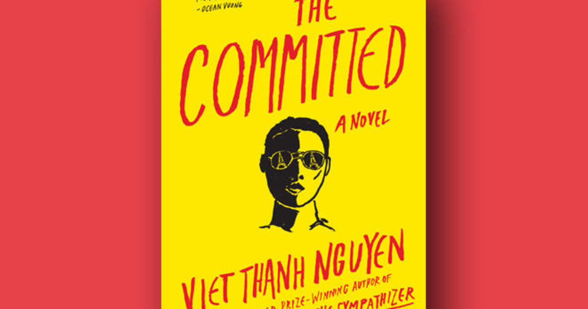 """Book excerpt: """"The Committed"""" by Viet Thanh Nguyen"""