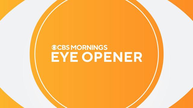 CBS Mornings Eye Opener promo thumbnail